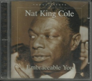 Nat King Cole - Embraceable You - CD