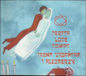 Jewish Love Songs - Irena Urbańska i Klezmerzy - CD