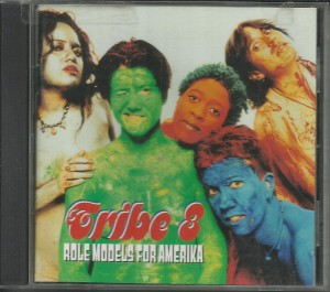 Tribe 8 - Role Models For America - CD