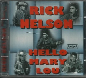 Rick Nelson - Hello Mary Lou - CD