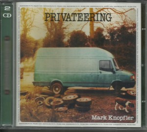 Mark Knopfler - Privateering - 2CD