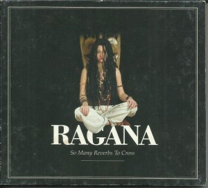 Ragana - So Many Reverbs To Cross - CD