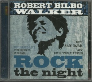 Robert Bilbo Walker - Rock The Night - CD