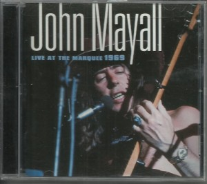 John Mayall - Live at the Marquee 1969 - CD